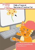 Piano and Laylee Help a Copycat Become a Creative Cat:  2011 edition cover