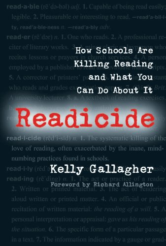 Readicide How School Are Killing Reading and What You Can Do about It  2009 edition cover
