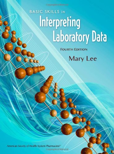Basic Skills in Interpreting Laboratory Data, Fourth Edition  4th 2009 edition cover