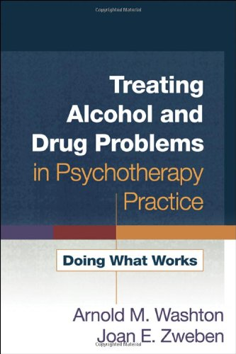Treating Alcohol and Drug Problems in Psychotherapy Practice Doing What Works  2006 edition cover