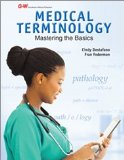 Medical Terminology Mastering the Basics  2015 edition cover