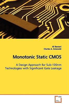 Monotonic Static Cmos:   2009 9783836471800 Front Cover