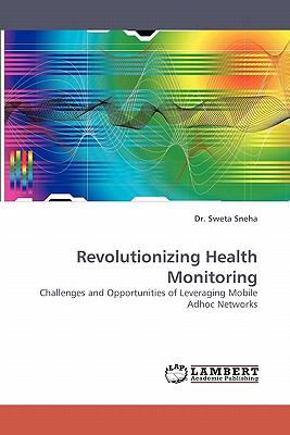 Revolutionizing Health Monitoring  N/A 9783838336800 Front Cover