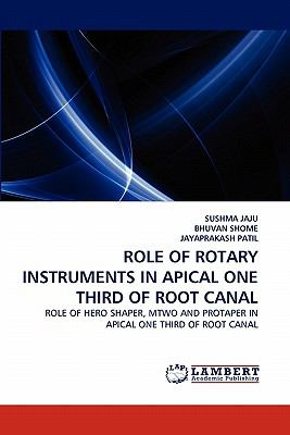 Role of Rotary Instruments in Apical One Third of Root Canal N/A 9783838394800 Front Cover