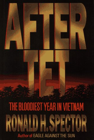 After Tet The Bloodiest Year in Vietnam  1993 edition cover