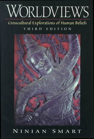 Worldviews Crosscultural Explorations of Human Beliefs 3rd 2000 (Revised) edition cover