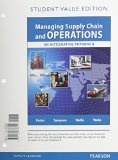 Managing Supply Chain and Operations: Student Value Edition  2015 9780132838801 Front Cover