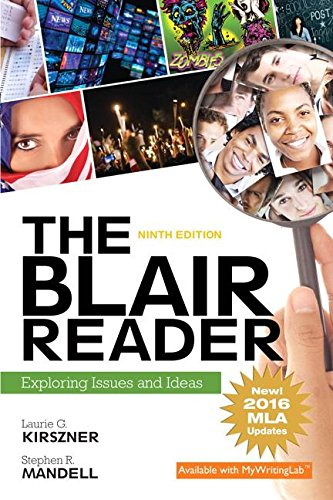 Blair Reader Exploring Issues and Ideas, MLA Update 9th 2018 9780134678801 Front Cover