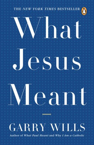 What Jesus Meant  N/A edition cover