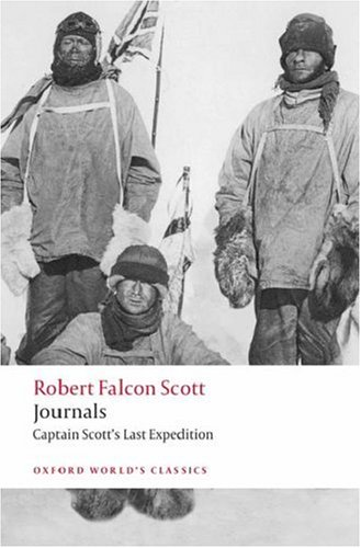 Journals Captain Scott's Last Expedition  2008 9780199536801 Front Cover