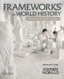 Frameworks of World History Networks, Hierarchies, Culture, Volume One: To 1550  2014 9780199987801 Front Cover