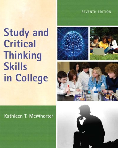 Study and Critical Thinking Skills in College  7th 2011 edition cover
