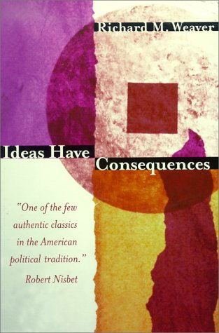 Ideas Have Consequences  Reprint edition cover