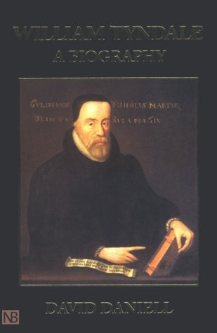 William Tyndale A Biography  2001 edition cover