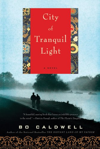 City of Tranquil Light A Novel  2011 edition cover