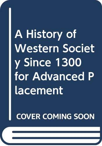History of Western Society since 1300 for Advanced Pacement 7th 2002 9780312683801 Front Cover