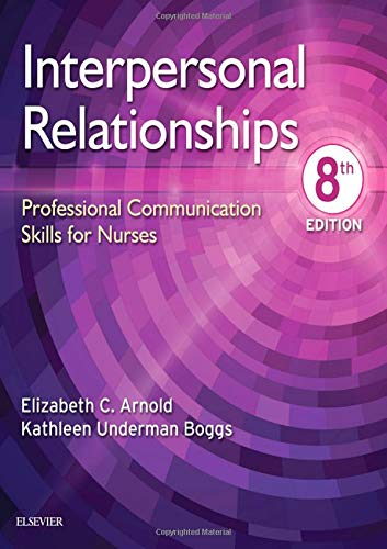 Interpersonal Relationships: Professional Communication Skills for Nurses  2019 9780323544801 Front Cover