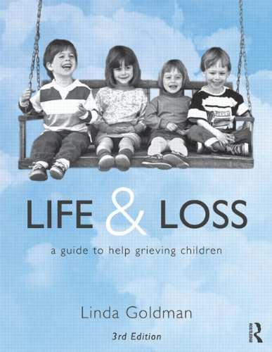 Life and Loss A Guide to Help Grieving Children 3rd 2014 (Revised) edition cover