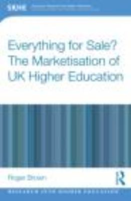 Higher Education for Sale? The Marketisation of the UK Academy   2013 9780415809801 Front Cover