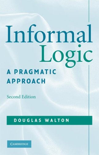 Informal Logic A Pragmatic Approach 2nd 2008 (Revised) 9780521713801 Front Cover