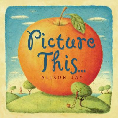 Picture This...  N/A 9780525463801 Front Cover