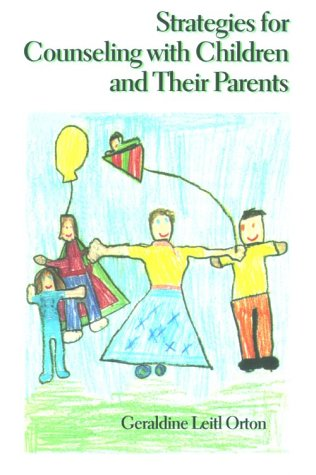 Strategies for Counseling with Children and Their Parents   1997 edition cover