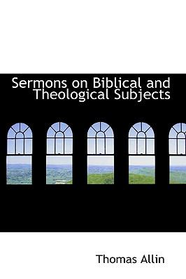 Sermons on Biblical and Theological Subjects N/A 9780559701801 Front Cover