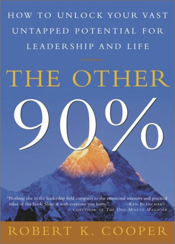 Other 90% How to Unlock Your Vast Untapped Potential for Leadership and Life  2003 edition cover