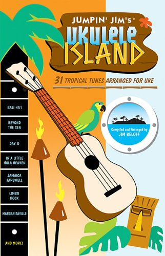 Jumpin' Jim's Ukulele Island 31 Tropical Tunes Arranged for Uke N/A edition cover
