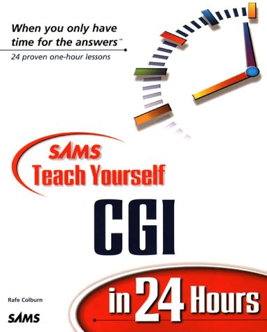 Sams Teach Yourself CGI in 24 Hours   2000 9780672318801 Front Cover