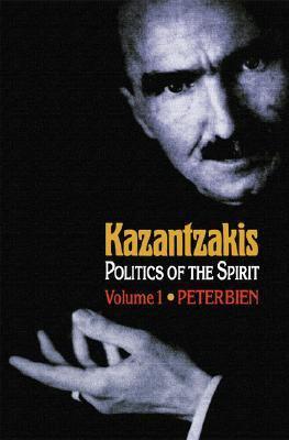 Kazantzakis Politics of the Spirit  1990 edition cover