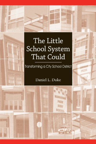 Little School System That Could Transforming a City School District  2008 edition cover