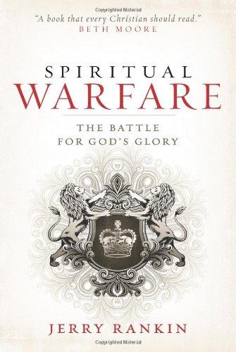 Spiritual Warfare The Battle for God's Glory N/A edition cover