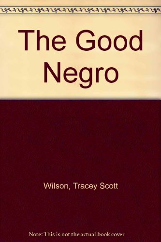 Good Negro   2010 edition cover