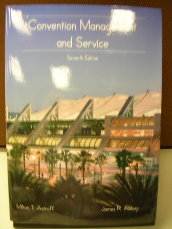 Convention Management and Service 7th 2006 edition cover