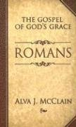 Romans The Gospel of God's Grace N/A edition cover