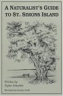 Naturalist's Guide to St. Simons Island N/A 9780964103801 Front Cover
