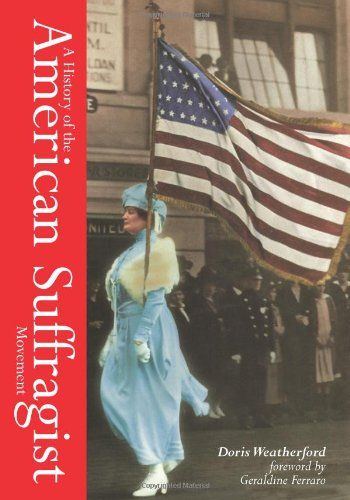 HISTORY OF THE AMERICAN SUFFRA N/A 9780978849801 Front Cover