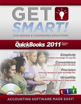 Get Smart with QuickBooks 2011 for Windows - Student Edition 2011st 2010 9780983108801 Front Cover