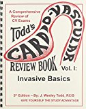Todd's CV Review Book Vol. I Invasive Basics 5th 2011 9780983140801 Front Cover