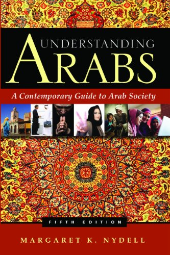 Understanding Arabs A Contemporary Guide to Arab Society 5th 2011 edition cover