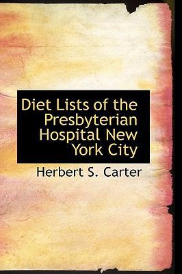 Diet Lists of the Presbyterian Hospital, New York City:   2009 edition cover