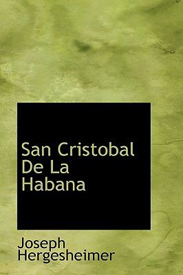 San Cristobal de la Haban N/A 9781113887801 Front Cover