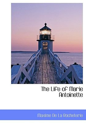 Life of Marie Antoinette N/A 9781115320801 Front Cover