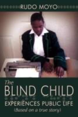 Blind Child Experiences Public Life (Based on a true Story)  2008 edition cover