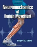 Neuromechanics of Human Movement  5th 2015 edition cover