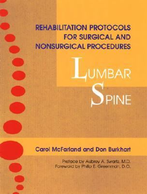 Rehabilitation Protocols for Surgical and Nonsurgical Procedures: Lumbar Spine   2001 9781556433801 Front Cover