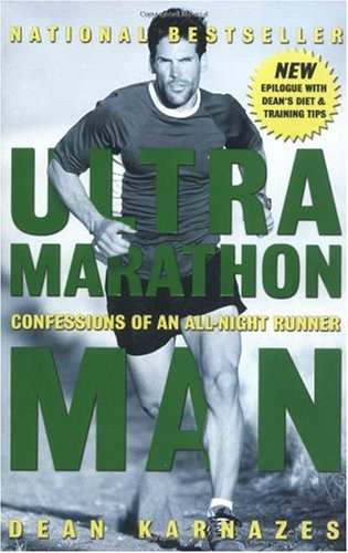 Ultramarathon Man Confessions of an All-Night Runner  2006 edition cover
