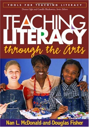 Teaching Literacy Through the Arts   2006 edition cover