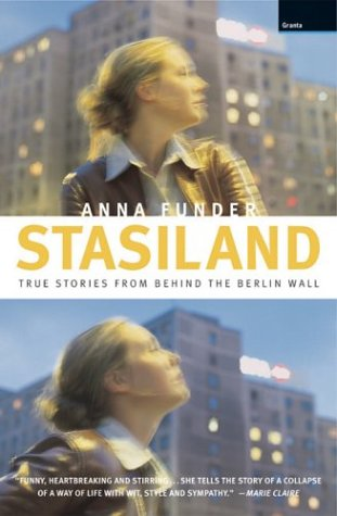 Stasiland Stories from Behind the Berlin Wall  2003 edition cover